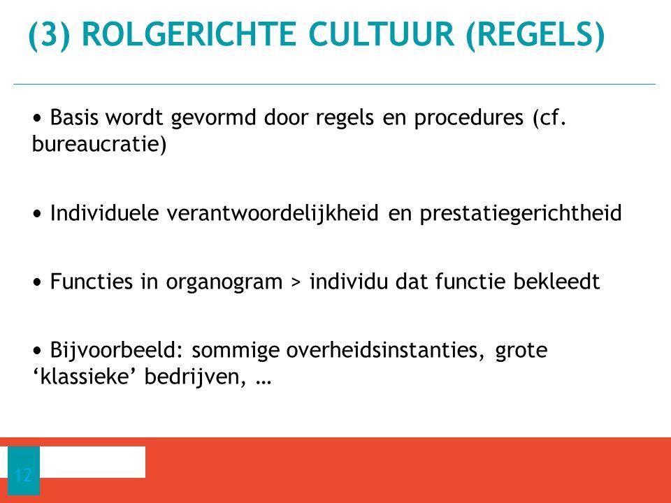 (3) ROLGERICHTE CULTUUR (REGELS)