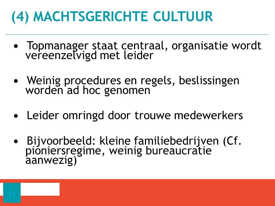 (4) MACHTSGERICHTE CULTUUR