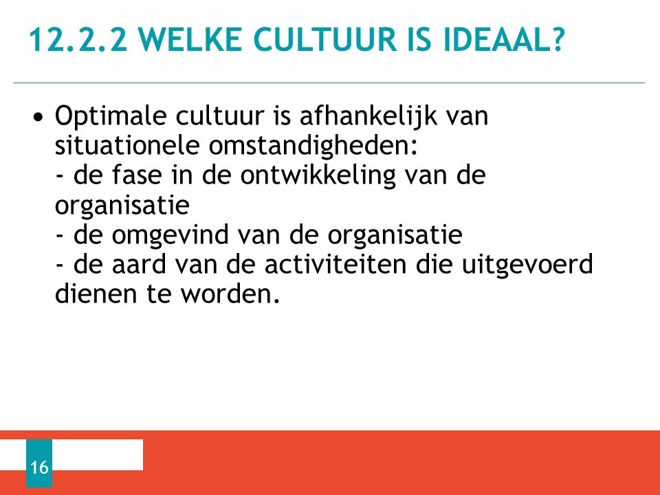 12.2.2 Welke cultuur is ideaaL