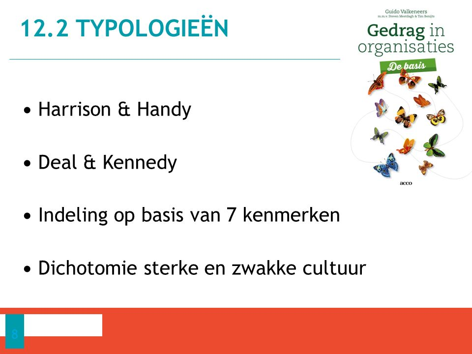 12.2 Typologieën Harrison & Handy Deal & Kennedy
