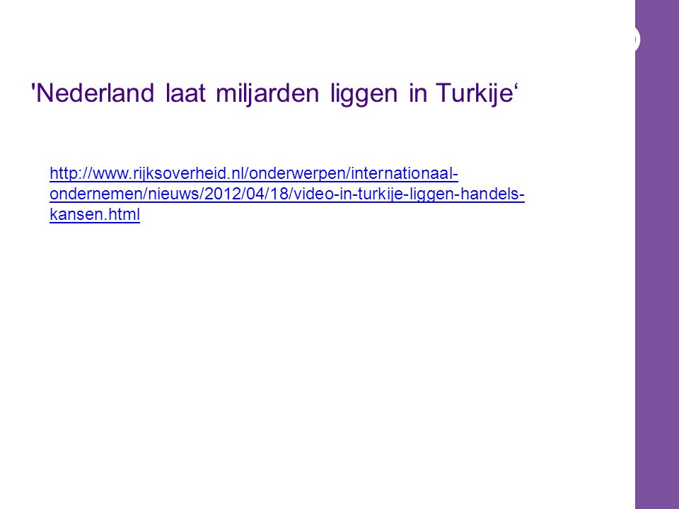 Nederland laat miljarden liggen in Turkije'