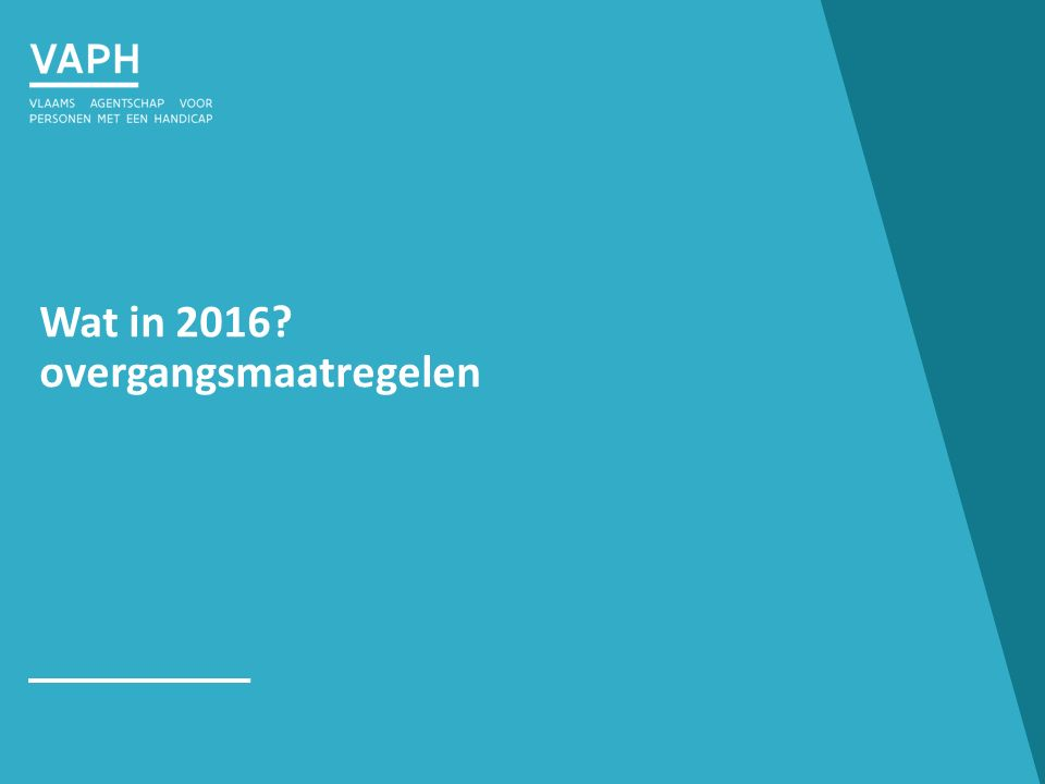 Wat in 2016 overgangsmaatregelen