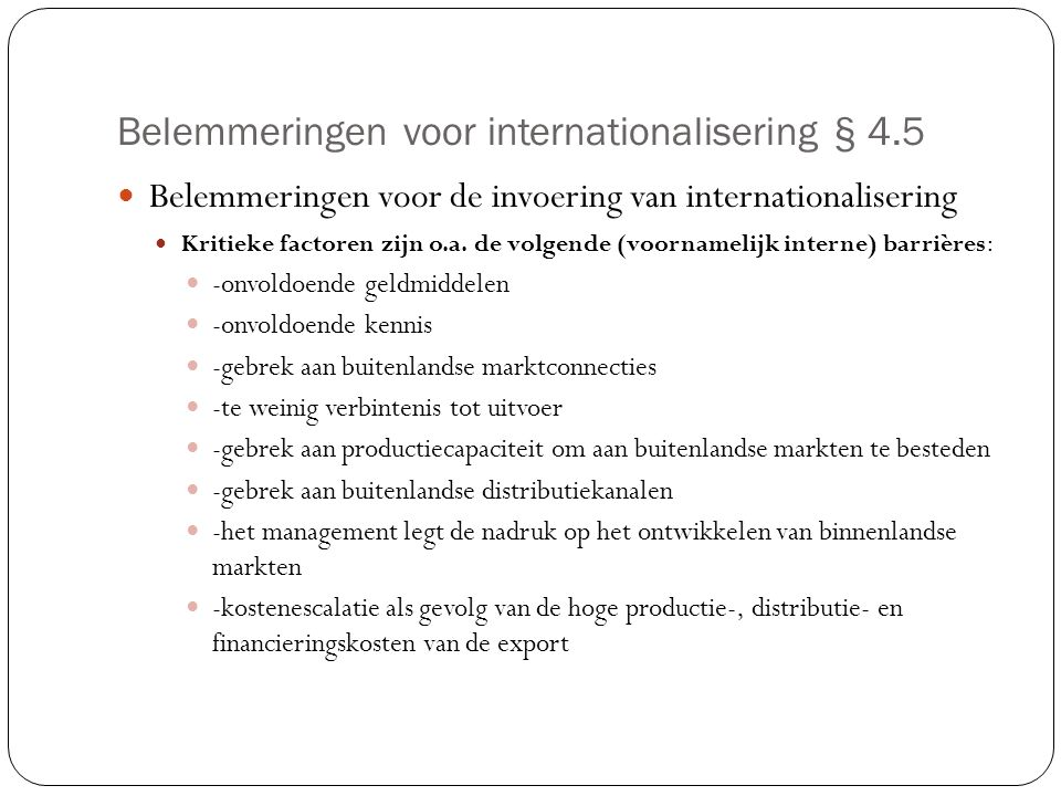 Belemmeringen voor internationalisering § 4.5