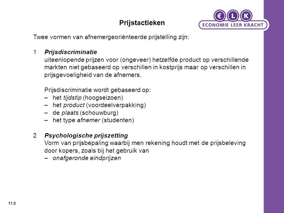 Prijstactieken Twee vormen van afnemergeoriënteerde prijstelling zijn: