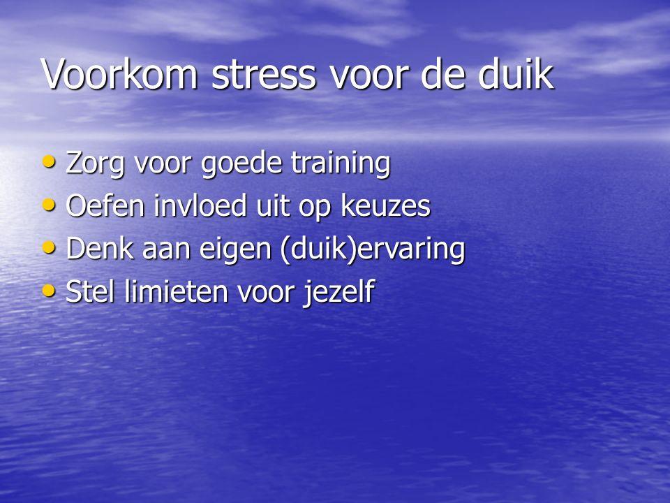 Voorkom stress voor de duik