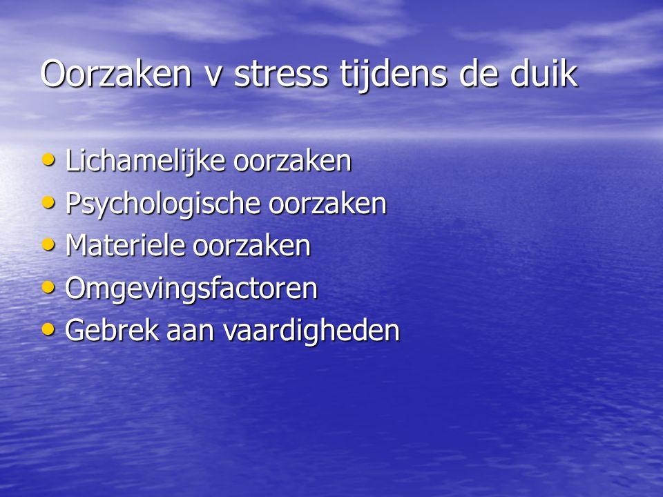 Oorzaken v stress tijdens de duik