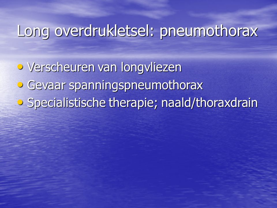 Long overdrukletsel: pneumothorax
