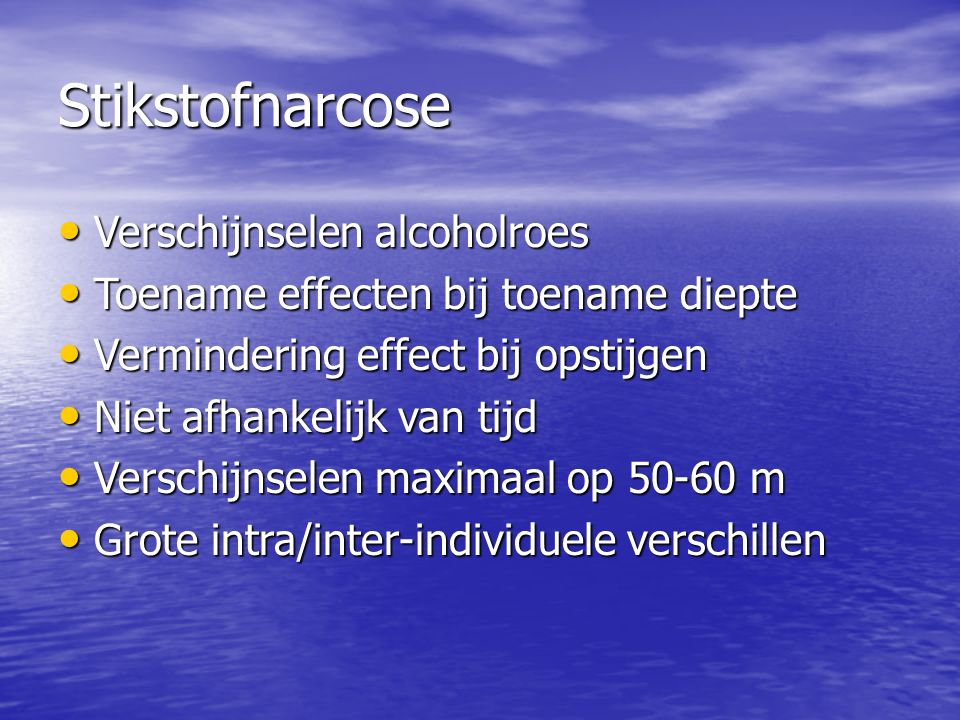 Stikstofnarcose Verschijnselen alcoholroes