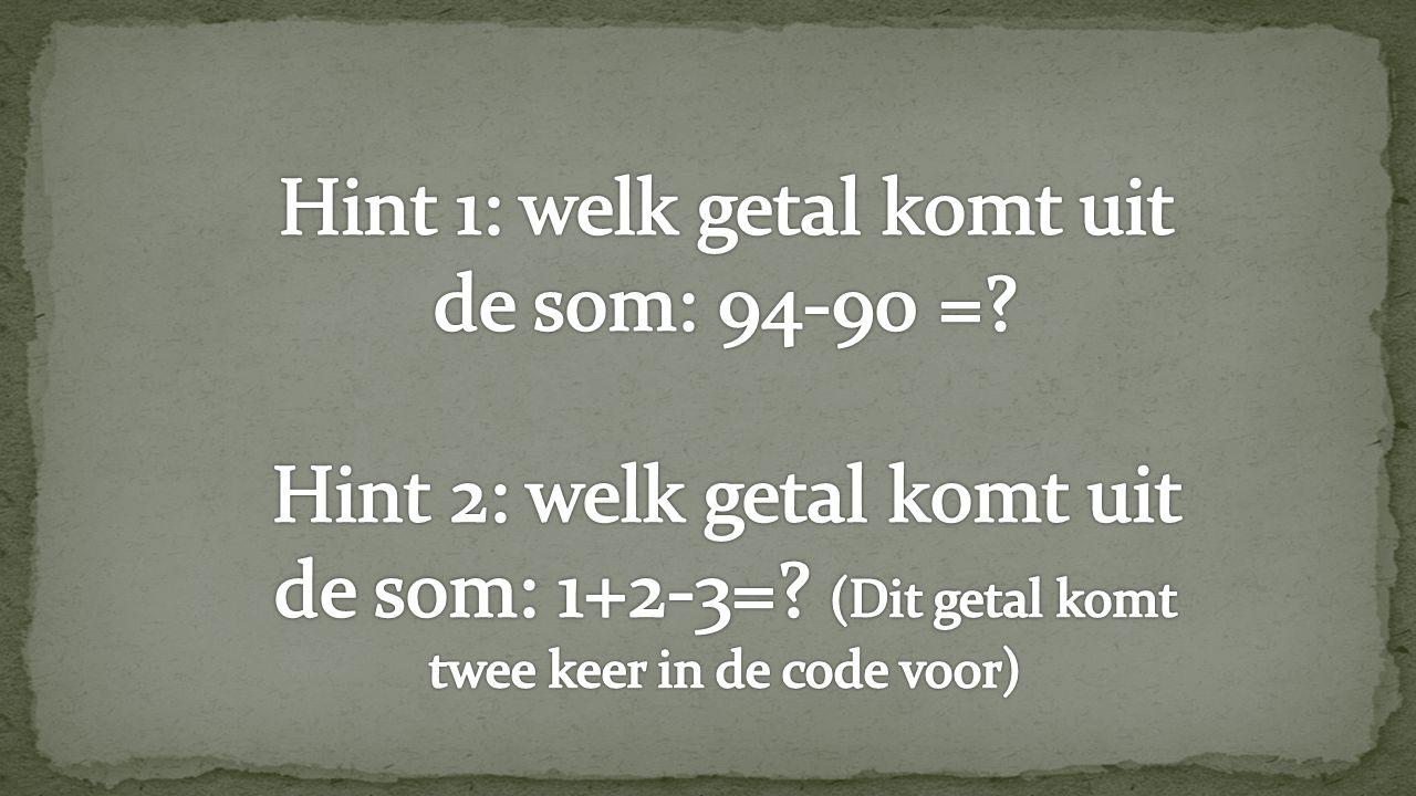 Hint 1: welk getal komt uit de som: 94-90 =