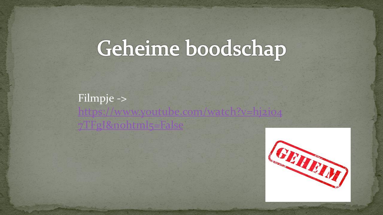 Geheime boodschap Filmpje -> https://www.youtube.com/watch v=hj2i047TFgI&nohtml5=False