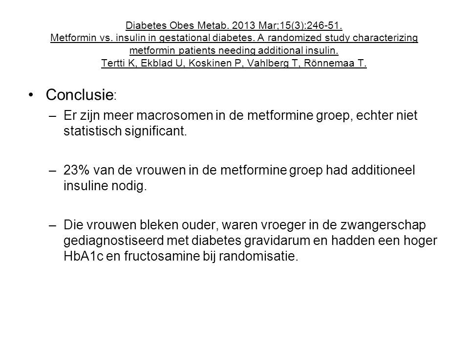 Diabetes Obes Metab. 2013 Mar;15(3):246-51. Metformin vs