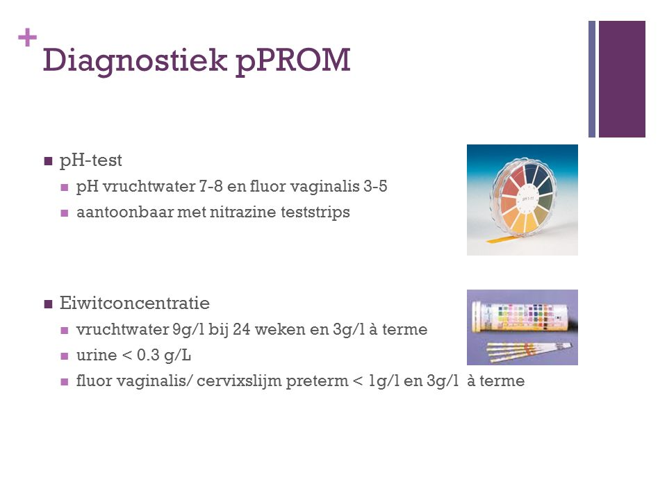Diagnostiek pPROM pH-test Eiwitconcentratie