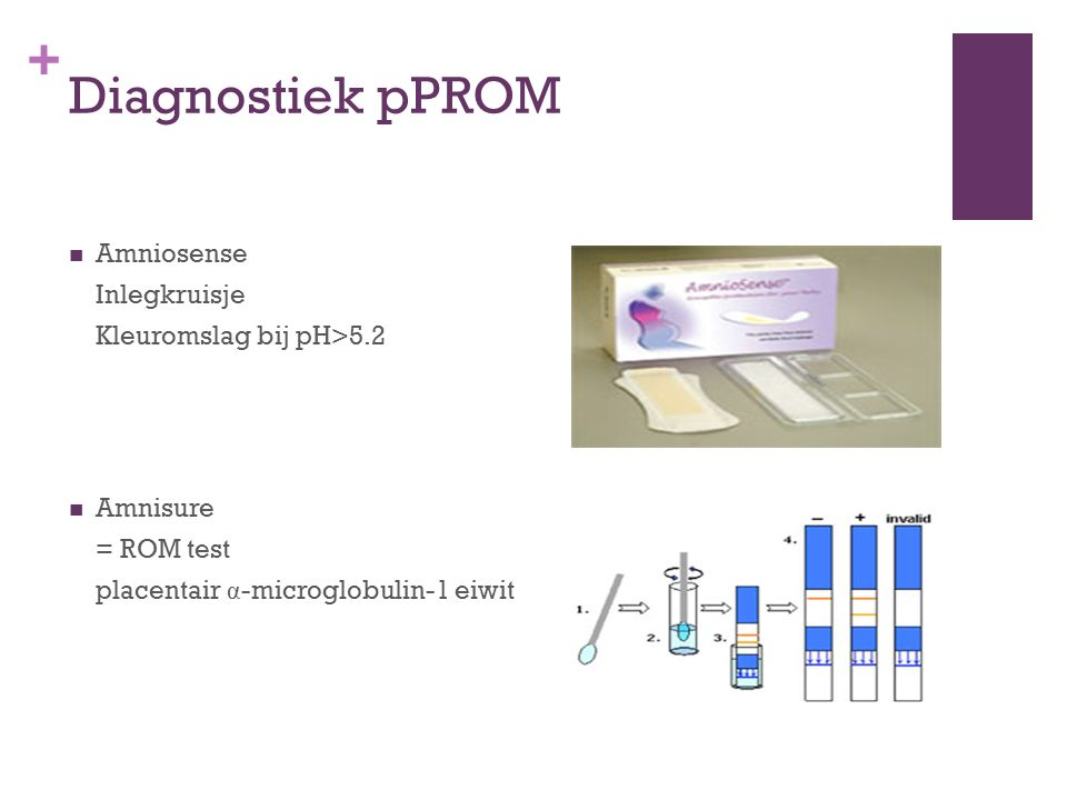 Diagnostiek pPROM Amniosense Inlegkruisje Kleuromslag bij pH>5.2