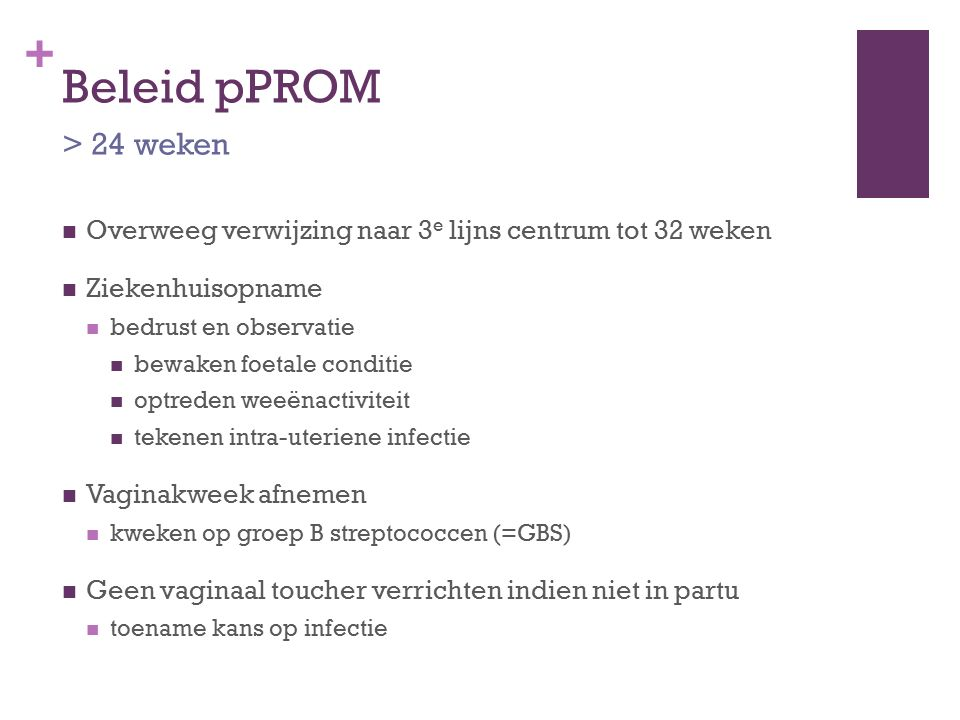 Beleid pPROM > 24 weken
