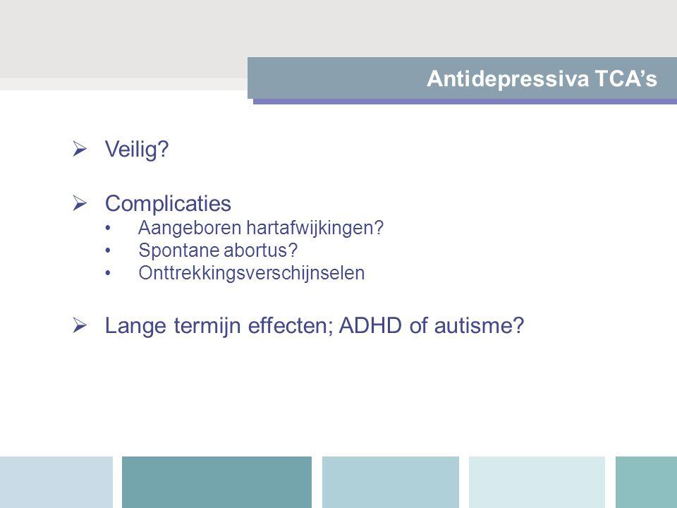 Lange termijn effecten; ADHD of autisme