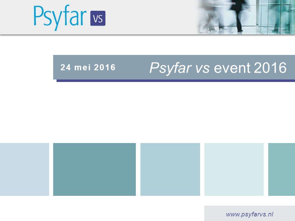 Psyfar vs event 2016 24 mei 2016 www.psyfarvs.nl