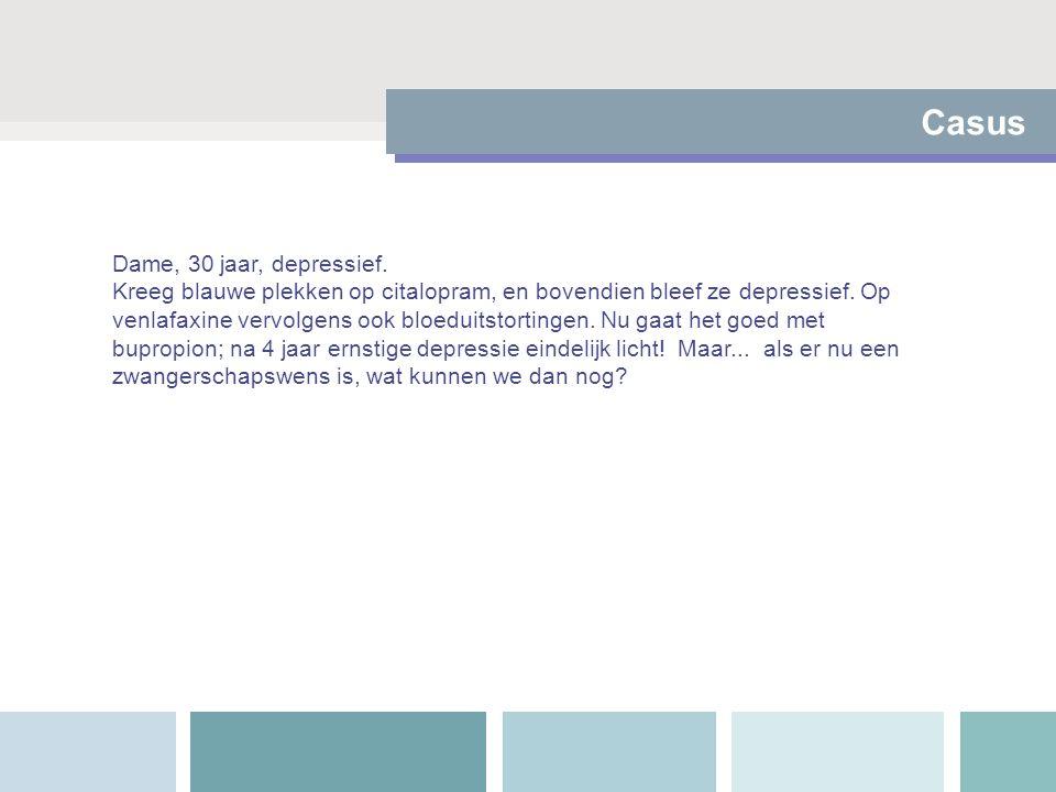 Casus Dame, 30 jaar, depressief.