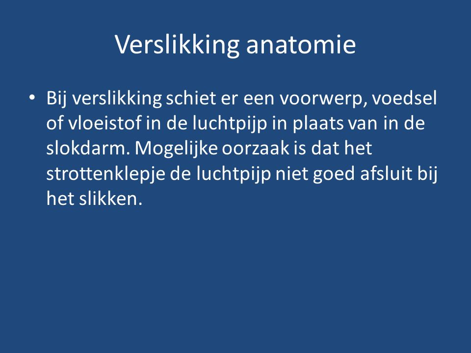 Verslikking anatomie