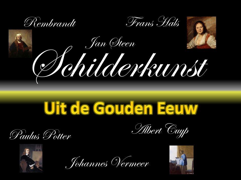 Schilderkunst Uit de Gouden Eeuw Rembrandt Frans Hals Jan Steen