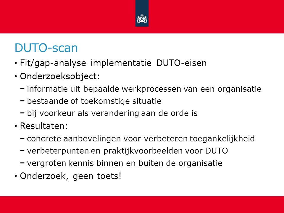 DUTO-scan Fit/gap-analyse implementatie DUTO-eisen Onderzoeksobject: