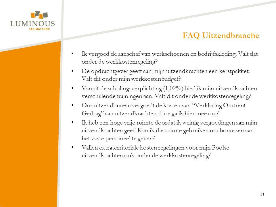 FAQ Uitzendbranche Ik vergoed de aanschaf van werkschoenen en bedrijfskleding. Valt dat onder de werkkostenregeling