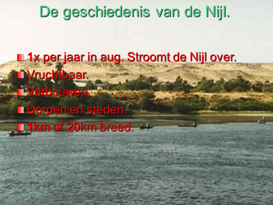 De geschiedenis van de Nijl.