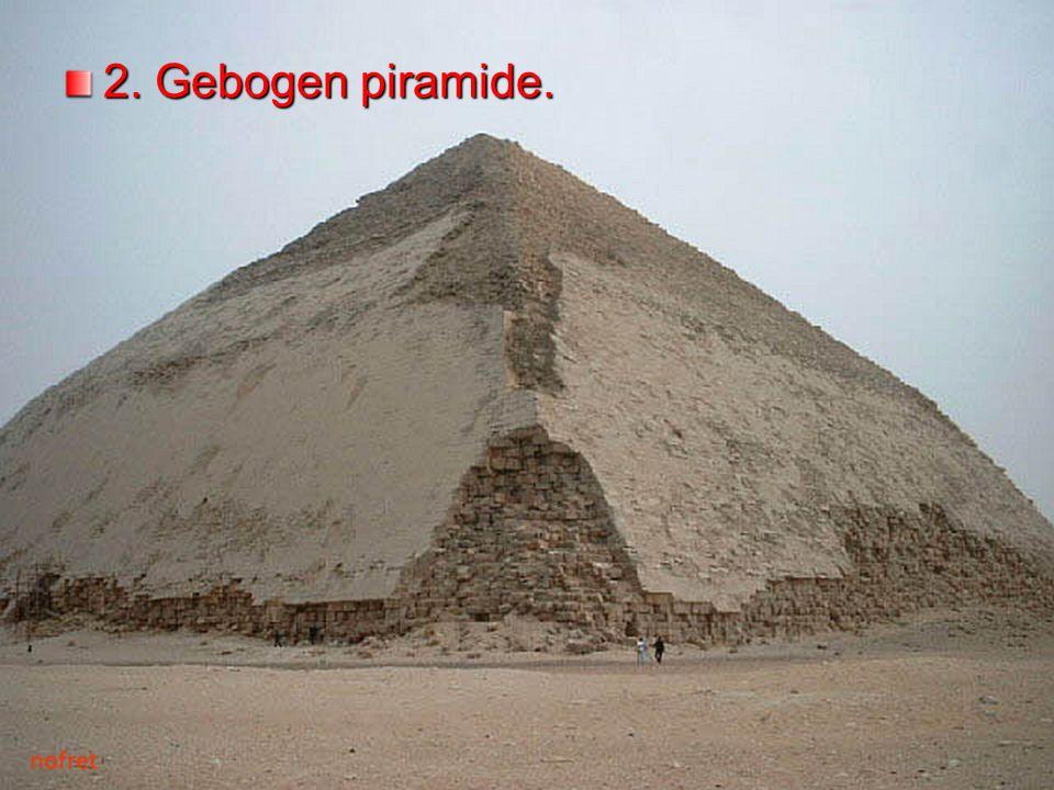 2. Gebogen piramide.