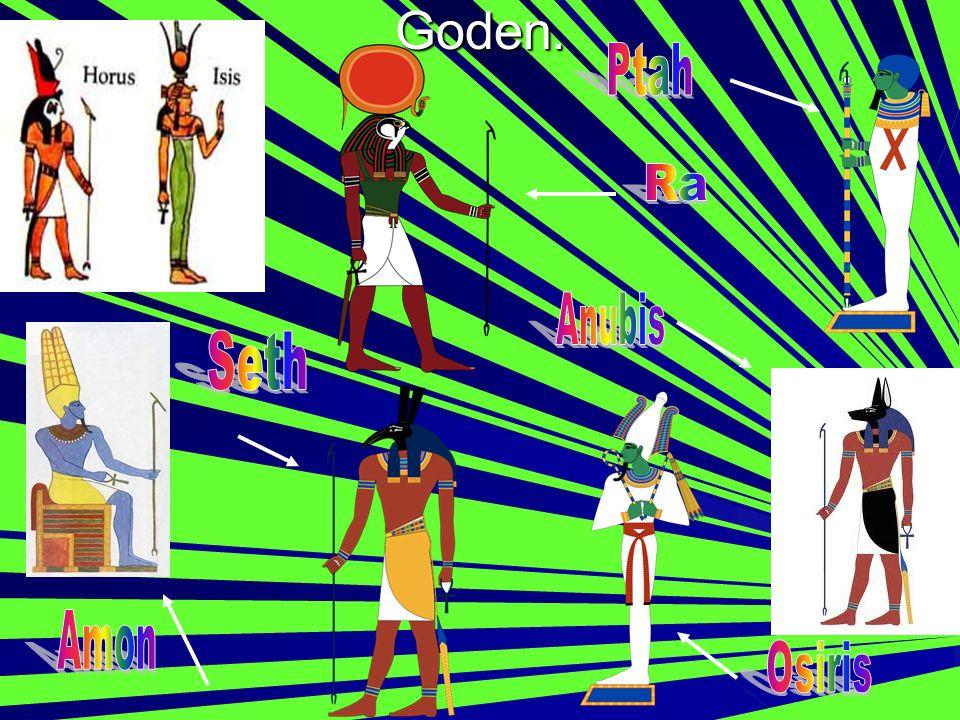Goden. Ptah Ra Anubis Seth Amon Osiris
