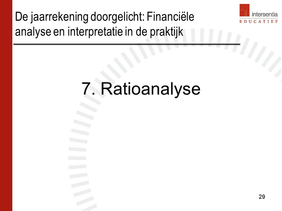 De jaarrekening doorgelicht: Financiële analyse en interpretatie in de praktijk