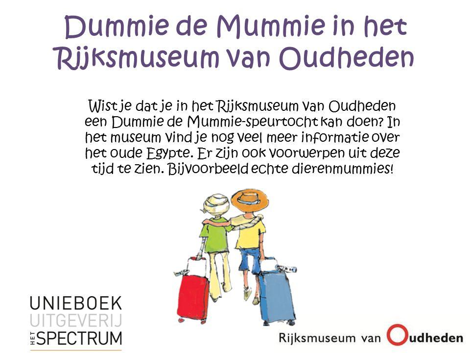 Dummie de Mummie in het Rijksmuseum van Oudheden