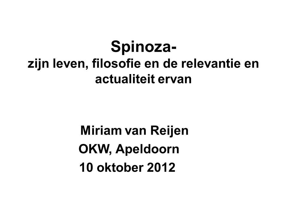 Spinoza- zijn leven, filosofie en de relevantie en actualiteit ervan