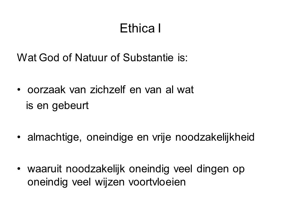 Ethica I Wat God of Natuur of Substantie is: