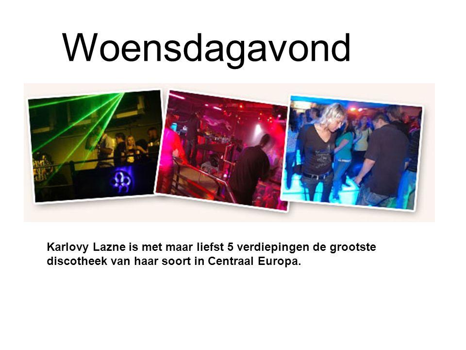 Woensdagavond Karlovy Lazne is met maar liefst 5 verdiepingen de grootste discotheek van haar soort in Centraal Europa.