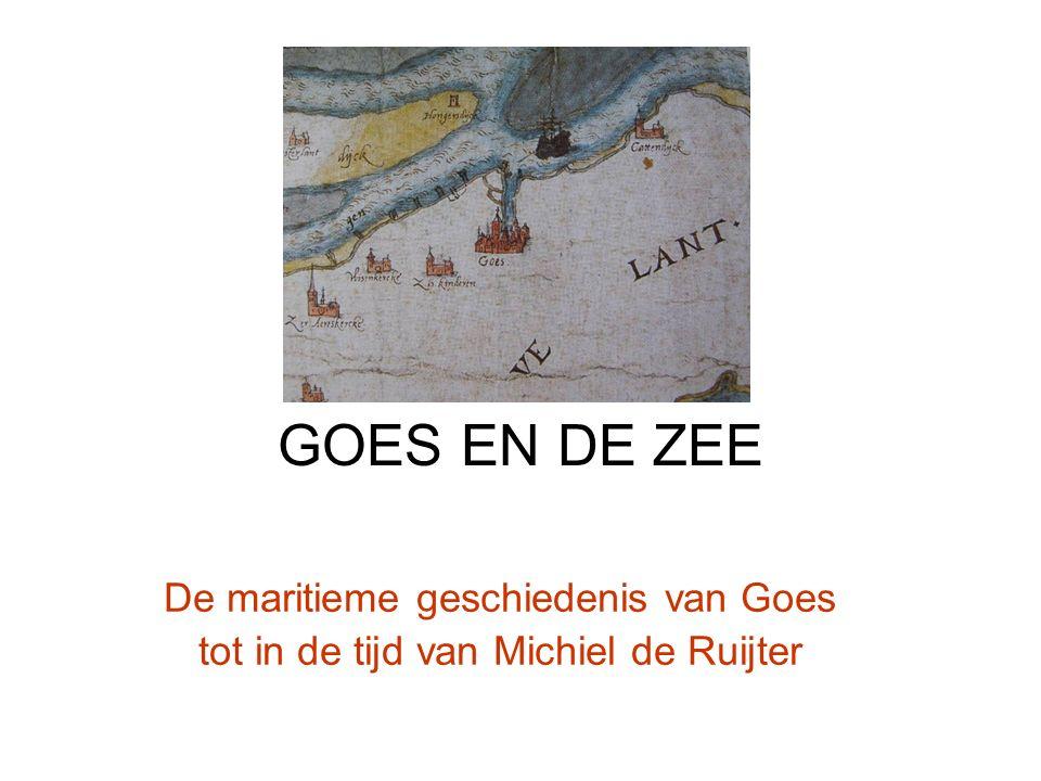 GOES EN DE ZEE De maritieme geschiedenis van Goes