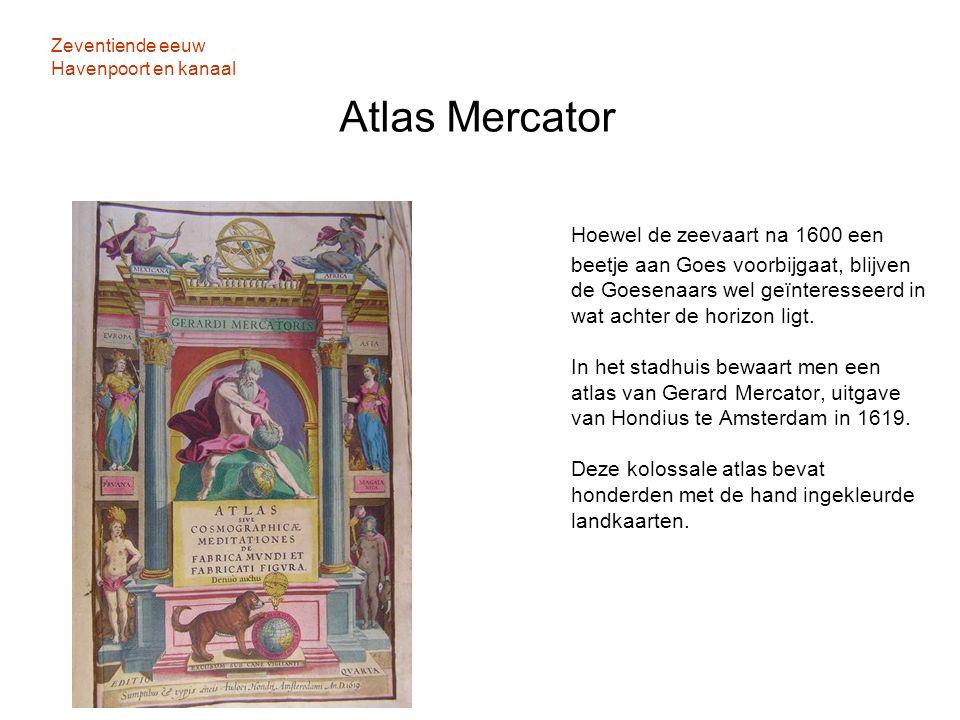 Zeventiende eeuw Havenpoort en kanaal Atlas Mercator