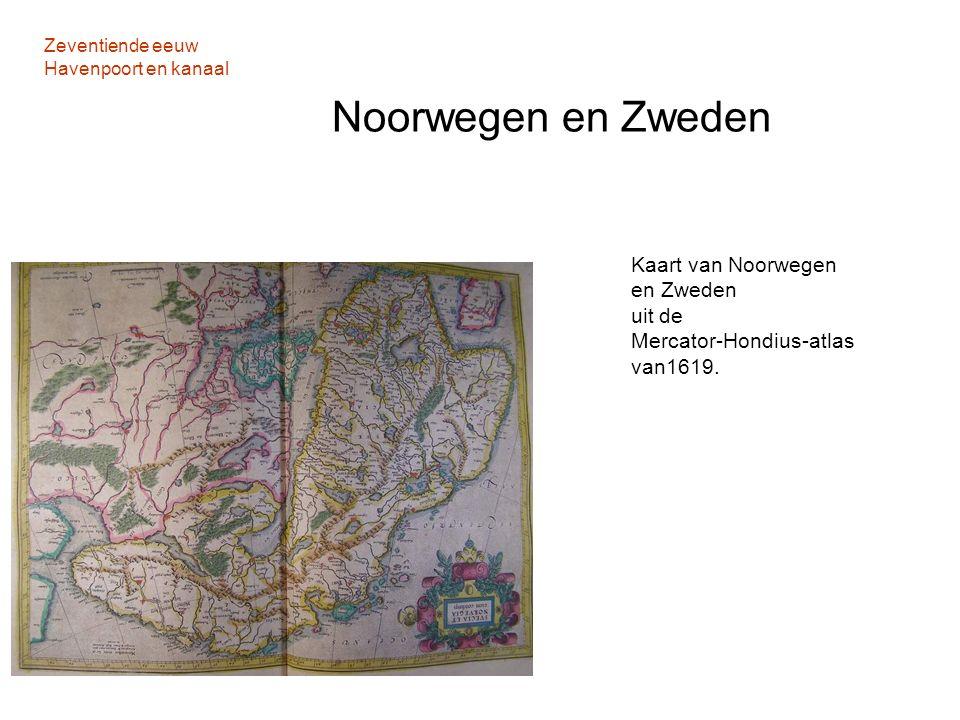 Zeventiende eeuw Havenpoort en kanaal Noorwegen en Zweden