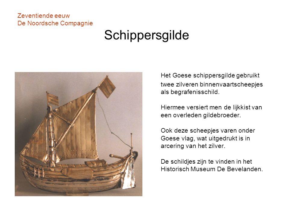Zeventiende eeuw De Noordsche Compagnie Schippersgilde