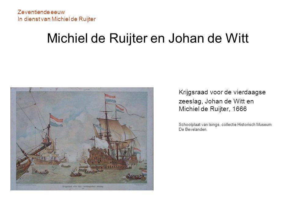 Zeventiende eeuw In dienst van Michiel de Ruijter