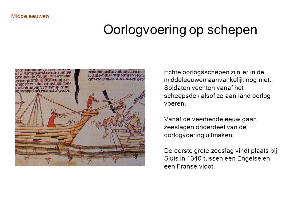 Middeleeuwen Oorlogvoering op schepen