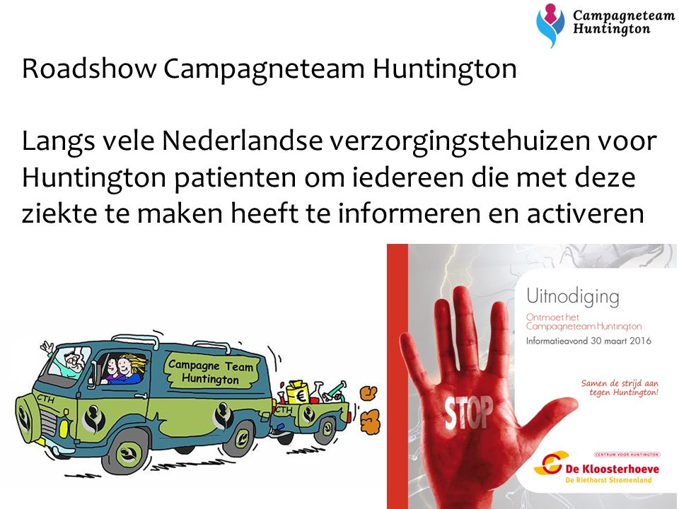 Roadshow Campagneteam Huntington