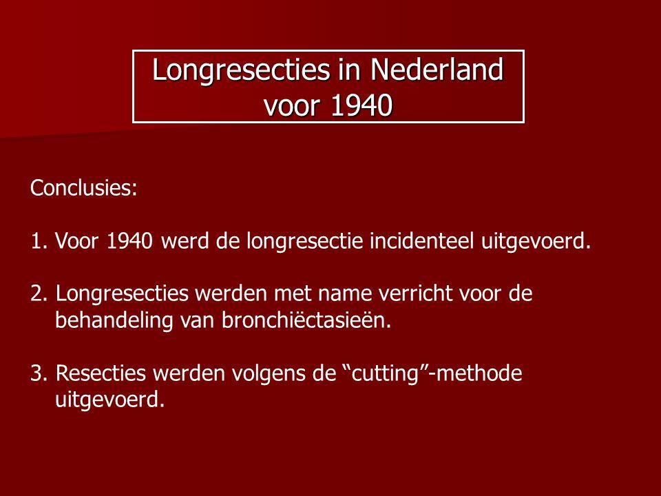 Longresecties in Nederland voor 1940