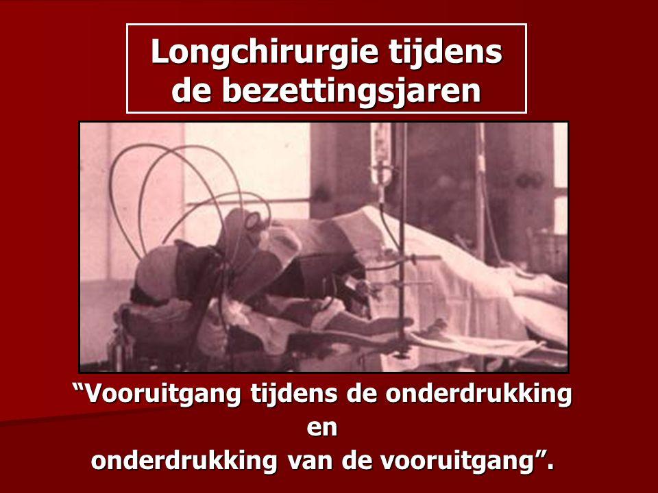 Longchirurgie tijdens de bezettingsjaren