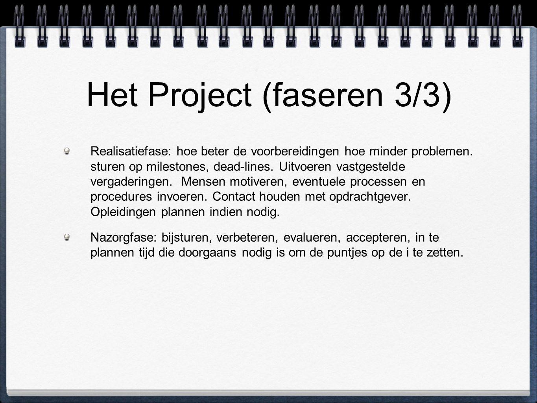 Het Project (faseren 3/3)