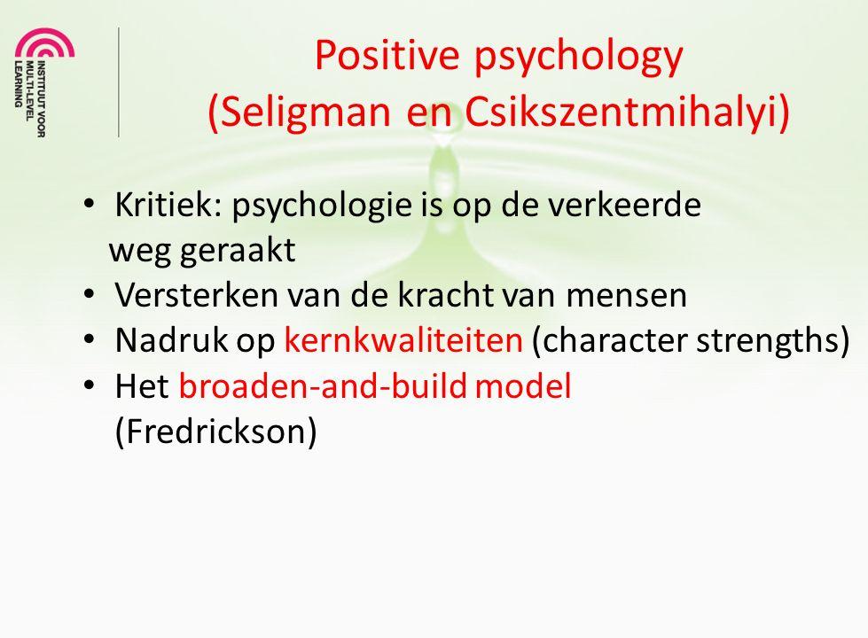 Positive psychology (Seligman en Csikszentmihalyi)