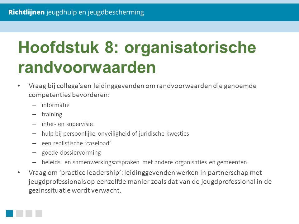 Hoofdstuk 8: organisatorische randvoorwaarden