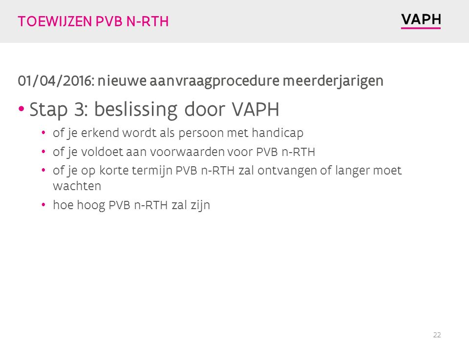 Stap 3: beslissing door VAPH
