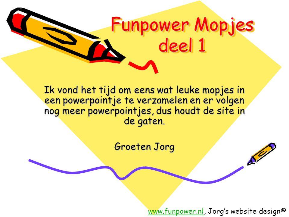 Funpower Mopjes deel 1