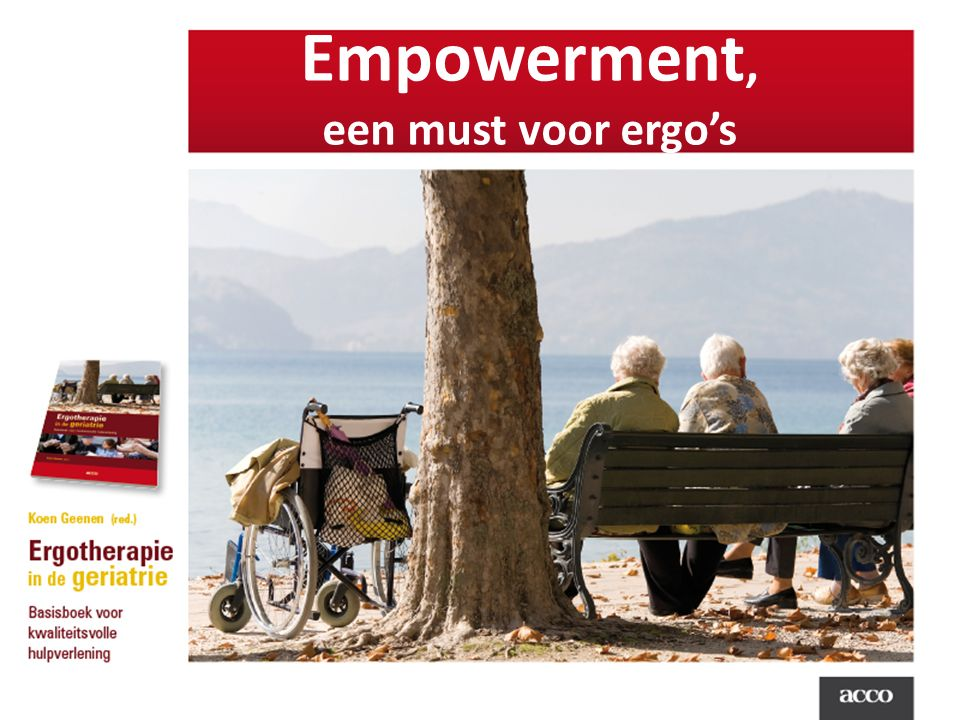 Empowerment, een must voor ergo's