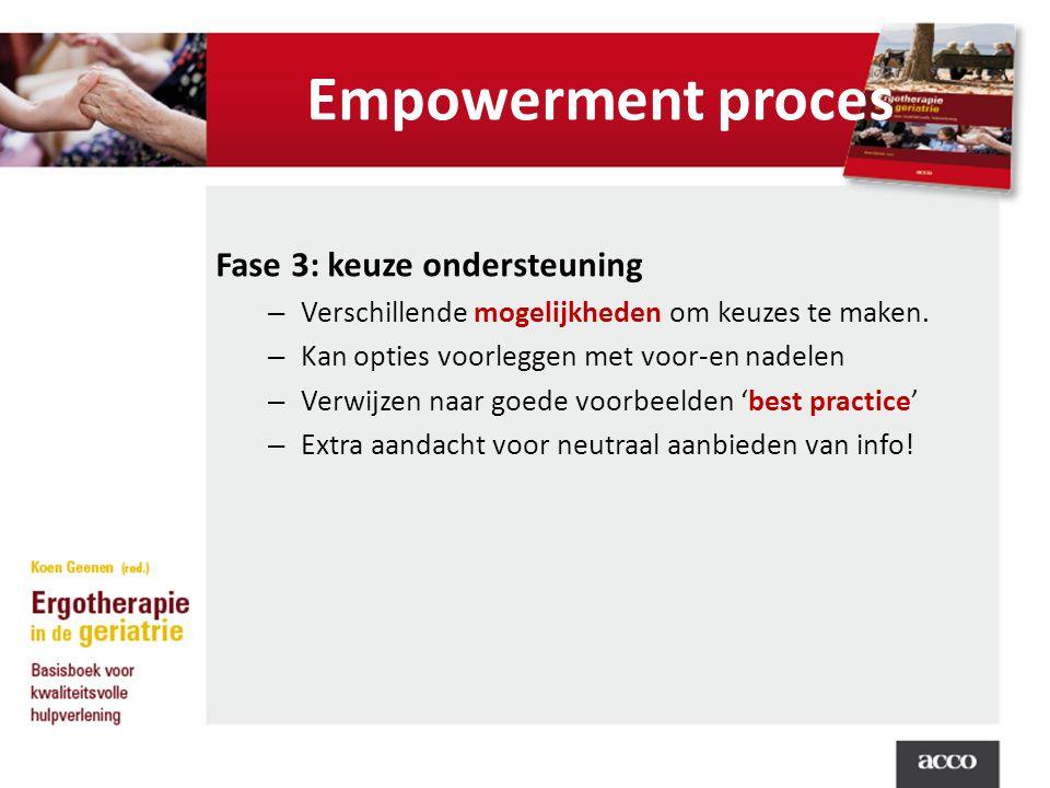 Empowerment proces Fase 3: keuze ondersteuning