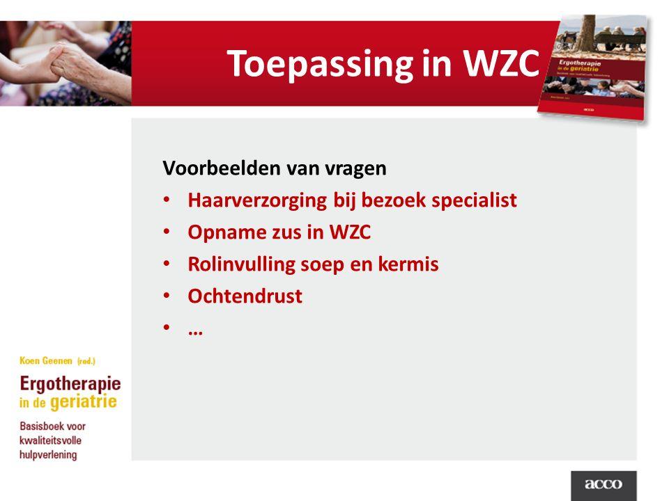 Toepassing in WZC Voorbeelden van vragen